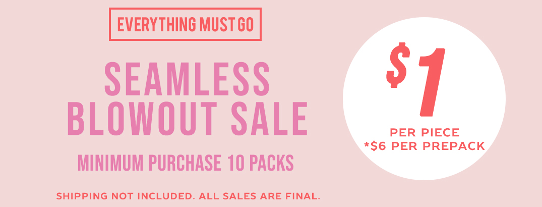 Seamless Blowout Sale